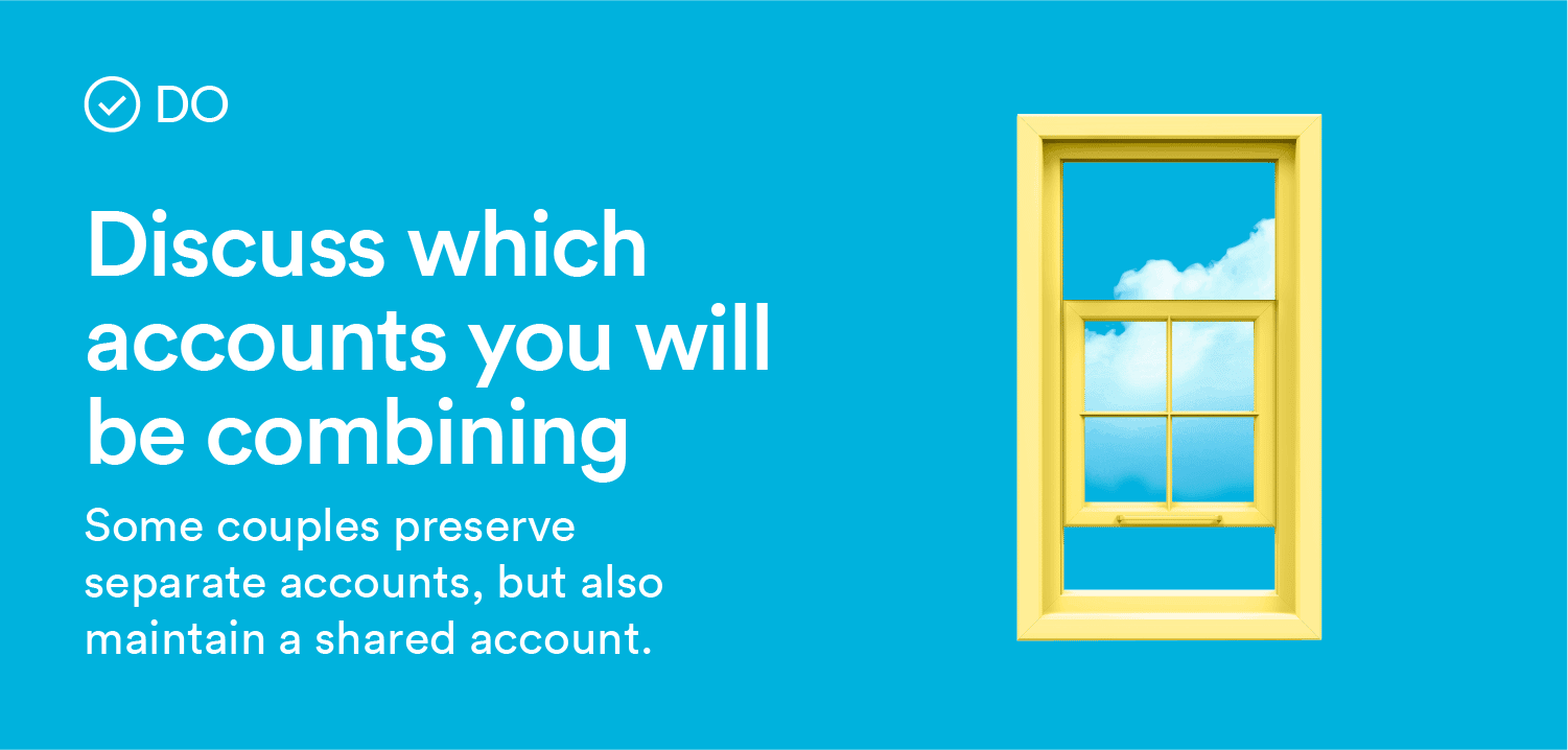 discuss which accounts you will be combining