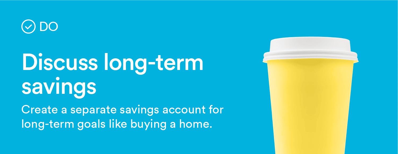 discuss long-term savings