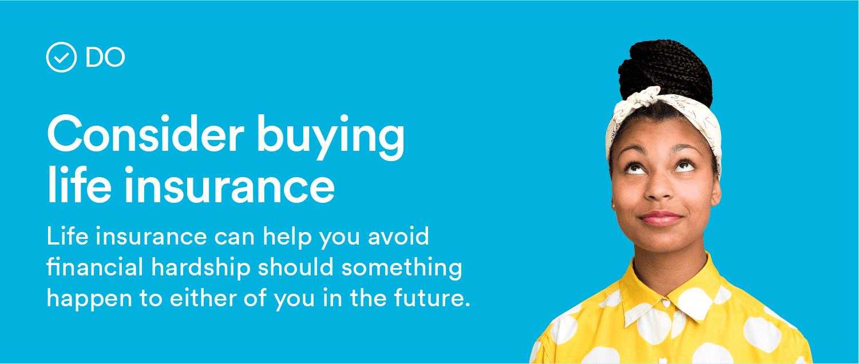 consider buying life insurance